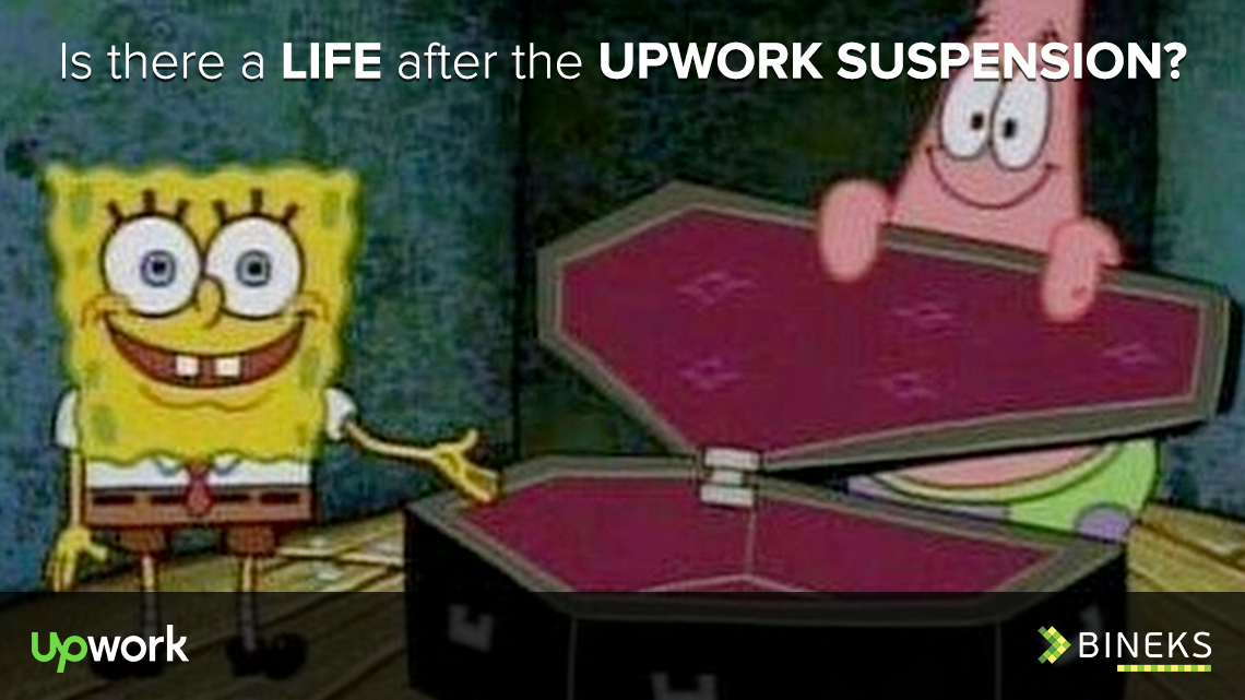 Is there a life after the Upwork suspension?
